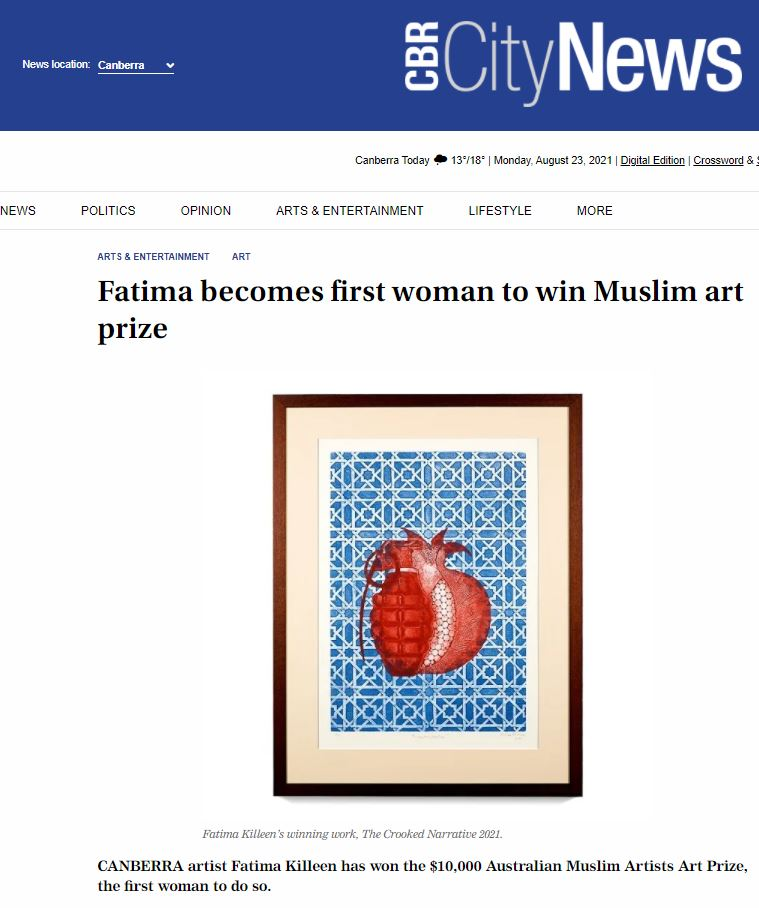 CANBERRA artist Fatima Killeen has won the $10,000 Australian Muslim Artists Art Prize, the first woman to do so - Australian Muslim Artists Art Prize 2021 - Canberra City News
